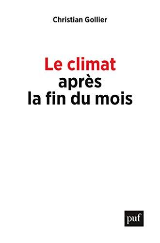 Couverture du livre Le climat après la fin du mois (Hors collection)