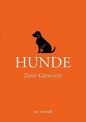 Hunde - Zehn Gedichte. Statt einer Karte