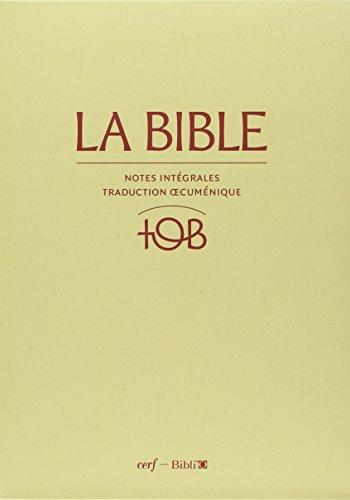 TÉLÉCHARGER LA BIBLE TOB EN FRANCAIS