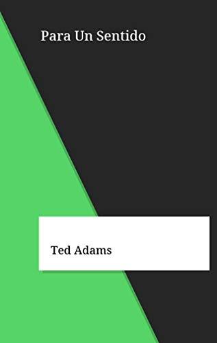 Para Un Sentido (Galician Edition) por Ted Adams