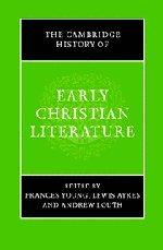 The Cambridge History of Early Christian Literature Hardback
