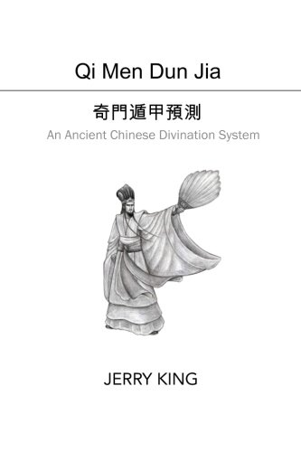Qi Men Dun Jia: An Ancient Chinese Divination System
