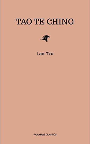 Lao Tzu : Tao Te Ching : A Book About The Way And The Power Of The Way (English Edition) by Lao Tzu