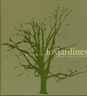 Los Jardines Del Campus de Esteiro (Publicaciones institucionales) por Mª José Leira