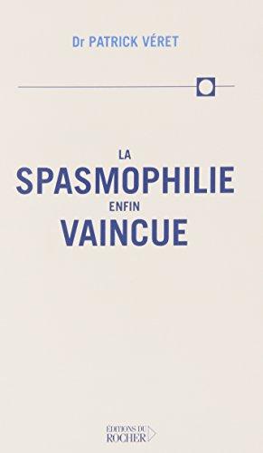 La Spasmophilie enfin vaincue