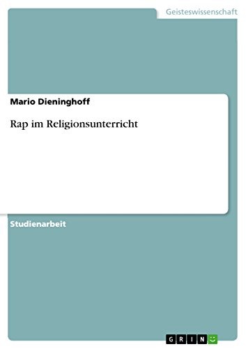 Rap im Religionsunterricht (German Edition)