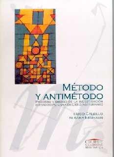 Descargar Libro Metodo y Antimetodo de Hugo Calello