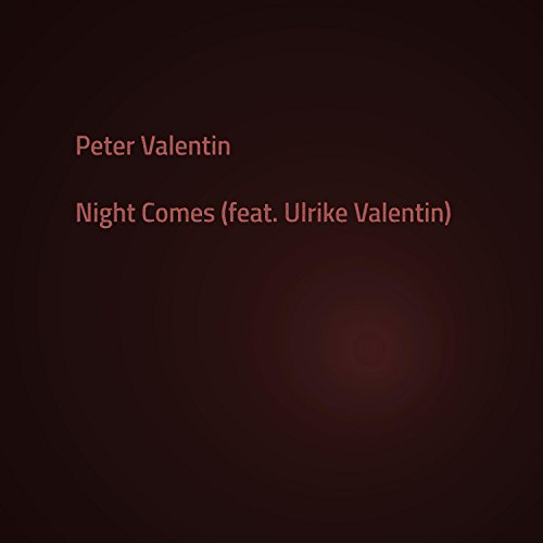 Night Comes (feat. Ulrike Valentin)