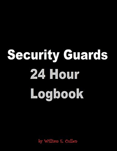 Security Guards 24 Hour Logbook: Guard Station Logbook 120 Page 24 Hour Logbook Button-station