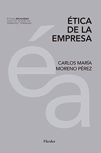 Ética de la empresa (Éticas Aplicadas) de [Moreno Pérez, Carlos María]