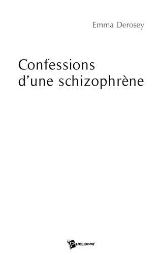 Confessions d'une schizophrène
