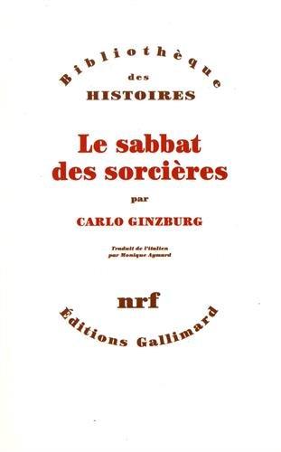Le sabbat des sorcières par Carlo Ginzburg