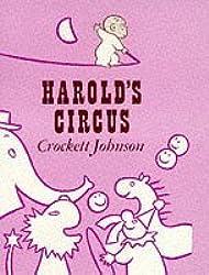 Harold's Circus by Crockett Johnson (1997-10-16)