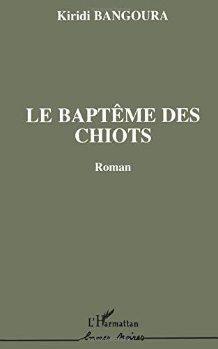 Le baptême des chiots par Kiri Di Bangoura