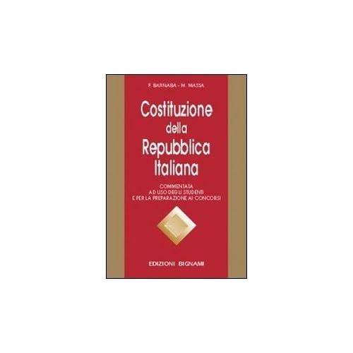 Costituzione Della Repubblica Italiana. Commentata