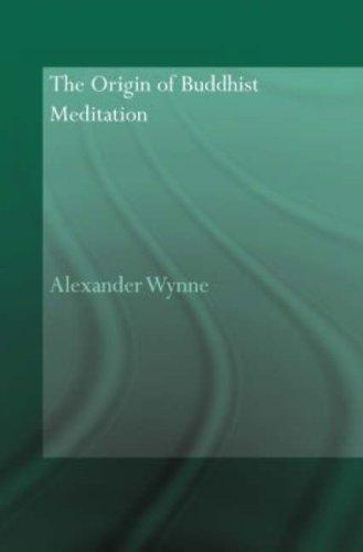 Обложка книги Alexander Wynne/ Александр Уинн - The Origin of Buddhist Meditation/ Происхождение буддийской медитации [2007, PDF, ENG]