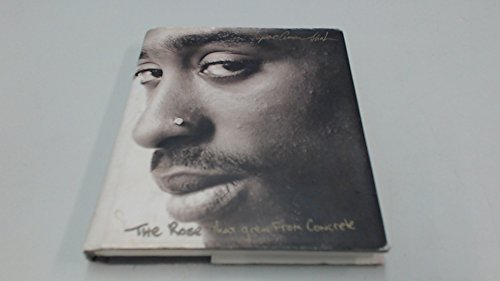 TheRose That Grew from Concrete by Shakur, Tupac ( Author ) ON Oct-20-2003, Hardback