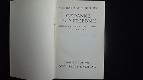 Gedanke Und Erlebnis. Umriss Einer Philosophie Des Wertes.