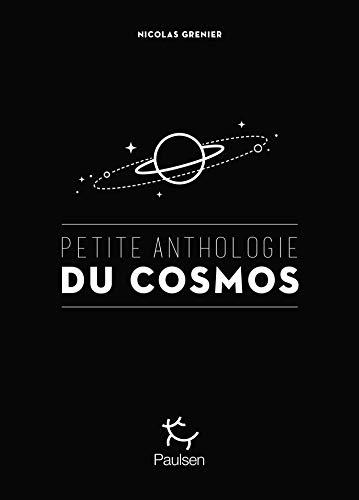 Petite anthologie du cosmos (French Edition)