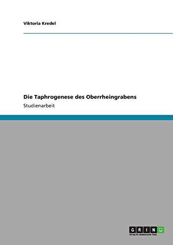 Die Taphrogenese des Oberrheingrabens