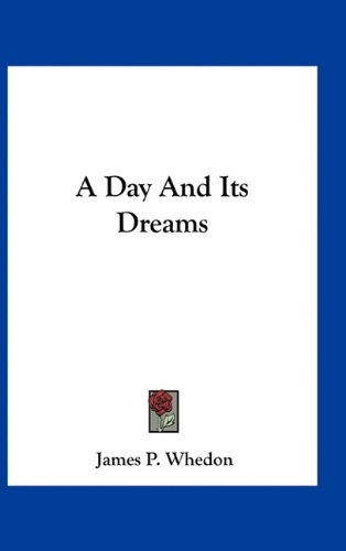 A Day and Its Dreams