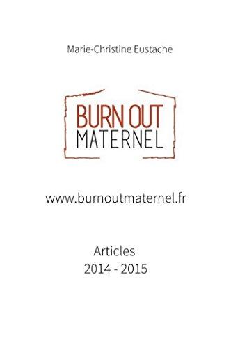 www.burnoutmaternel.fr Articles parus en 2014 et 2015