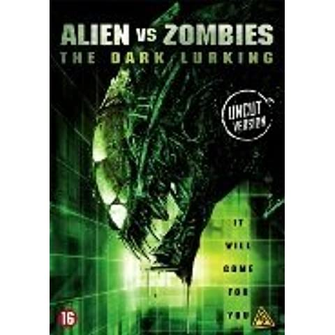 Alien vs. Zombies: The Dark Lurking by Jack Lemmon