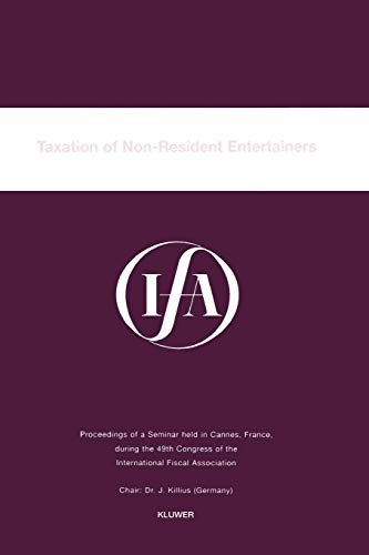 IFA: Taxation of Non-Resident Entertainers (IFA Congress Series Set)