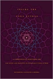 Inside the Yoga Sutras Publisher: Integral Yoga Publications