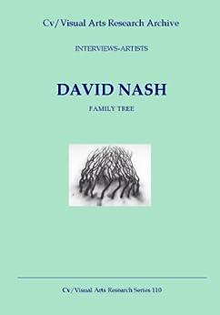 David Nash: Family Tree (Cv/Visual Arts Research Book 110) by [James, Nicholas]