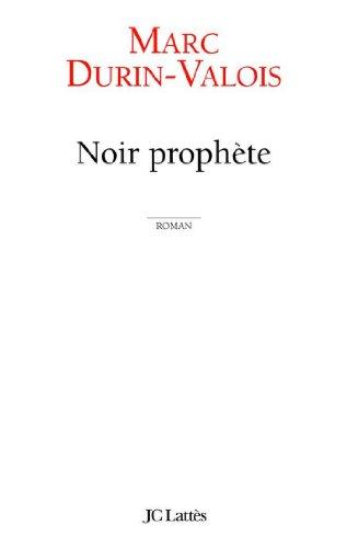 Livre gratuits Noir Prophète (Littérature française) epub pdf