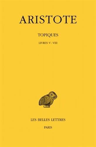 Topiques. Tome II: Livres V-VIII