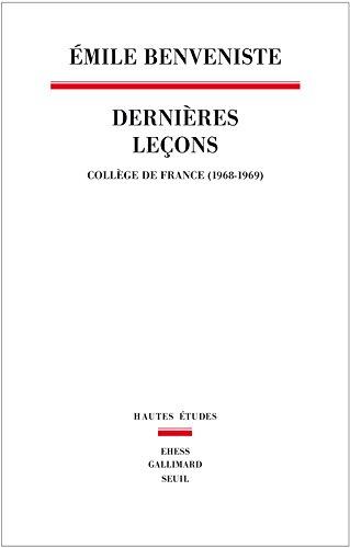 Dernires Leons. Collge de France (1968-1969)