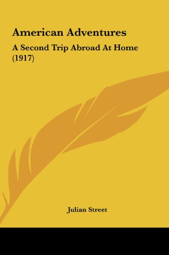 American Adventures: A Second Trip Abroad at Home (1917)