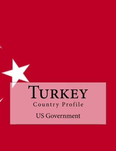 Turkey: Country Profile por US Government