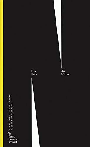 Das Buch der Nächte: Wer die Nacht zum Tag macht, braucht kein Tagebuch