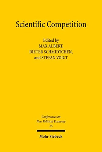 Conferences on New Political Economy: Vol. 25: Scientific Competition