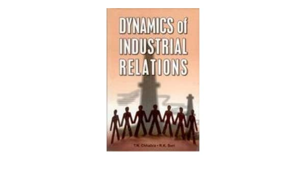 Dynamics Of Industrial Relations By Mamoria Pdf