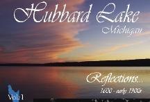 Reflections 1600 - Anfang 1900er Jahre (Hubbard Lake Michigan: Band 1) (Michigan Band)