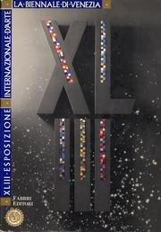 Esposizione Internazionale d'Arte.La Biennale di Venezia, XLIII : Il luogo degli artisti : Catalogo Generale 1988