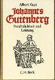 Johannes Gutenberg - Albert Kapr