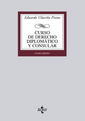 Curso de Derecho Diplomático y Consular (Derecho - Biblioteca Universitaria De Editorial Tecnos)