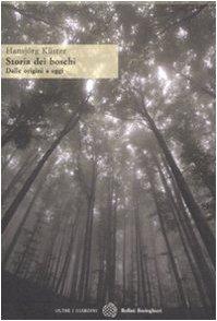 storia dei boschi. dalle origini a oggi