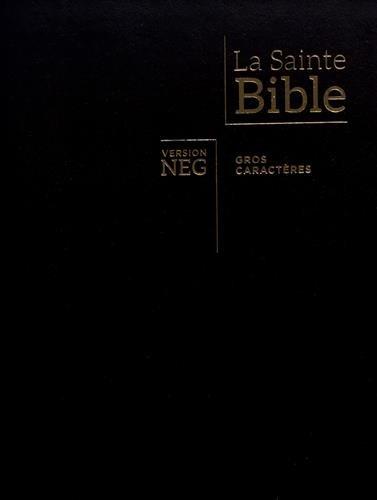 Bible NEG gros caractères : fibrocuir, tranches or, onglets découpés, fermeture éclair