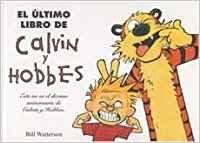 ULTIMO LIBRO DE CALVIN & HOBBES, EL