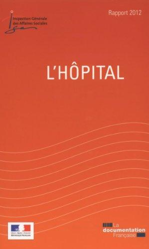 L'hôpital - Rapport annuel 2012