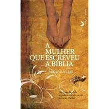 A Mulher que Escreveu a Bíblia (Portugiesisch)