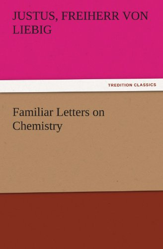 Familiar Letters on Chemistry (TREDITION CLASSICS)