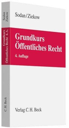 Grundkurs Öffentliches Recht: Staats- und Verwaltungsrecht by Helge Sodan (2010-03-24)