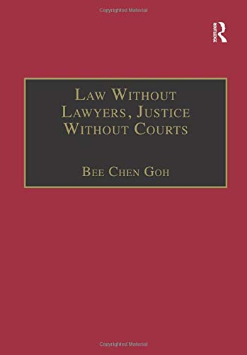 Law Without Lawyers, Justice Without Courts por Bee Chen Goh